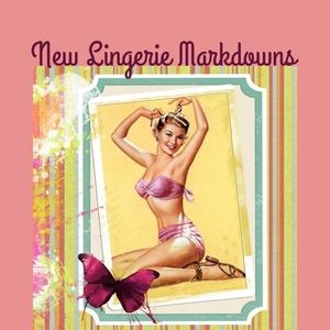 New lingerie Markdowns